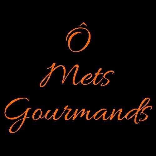 Ô Mets GourMands