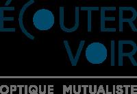 Ecouter-Voir : Les Opticiens Mutualistes