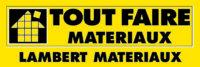 Lambert Matériaux-Tout Faire